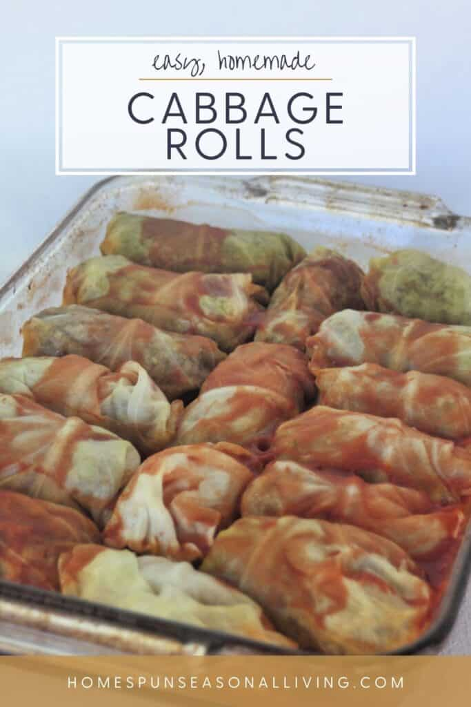A glass baking tray full of cooked cabbage rolls covered in tomato juice with text overlay reading: easy, homemade cabbage rolls.