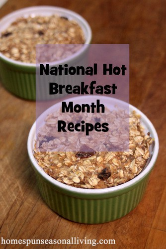 National Hot Breakfast Month Recipes - Homespun Seasonal Living