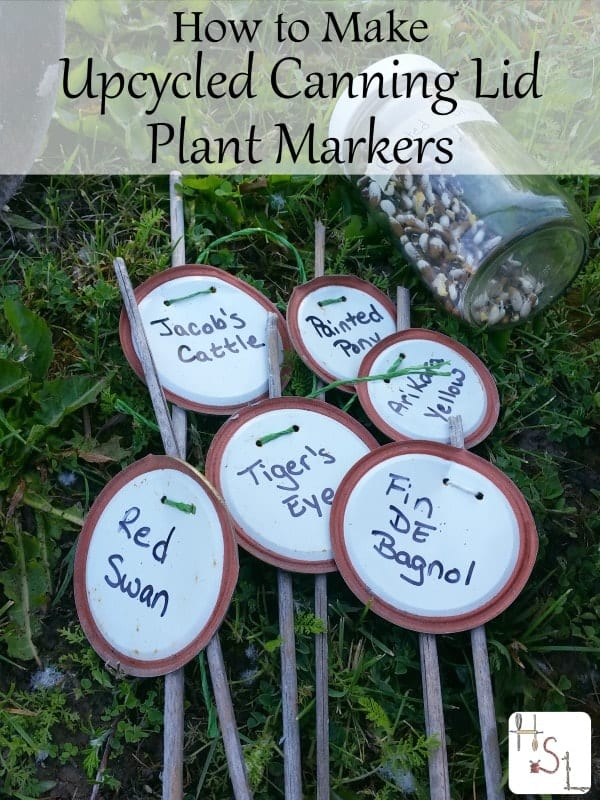 How to Make Upcycled Canning Lid Plant Markers