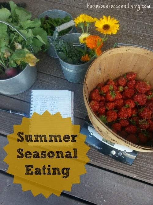 Summer Seasonal Eating - Homespun Seasonal Living