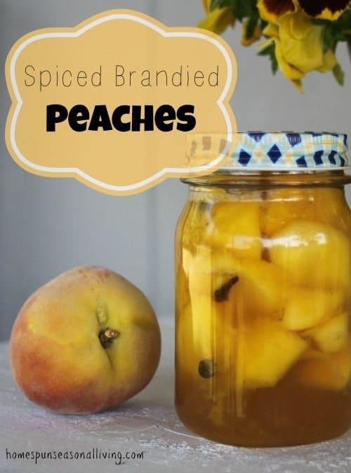 Spiced Brandied Peaches - Homespun Seasonal Living