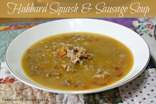 A creamy and spicy soup with lots of veggies - Hubbard Squash & Sausage Soup is sure to you warm you up on a cold day.
