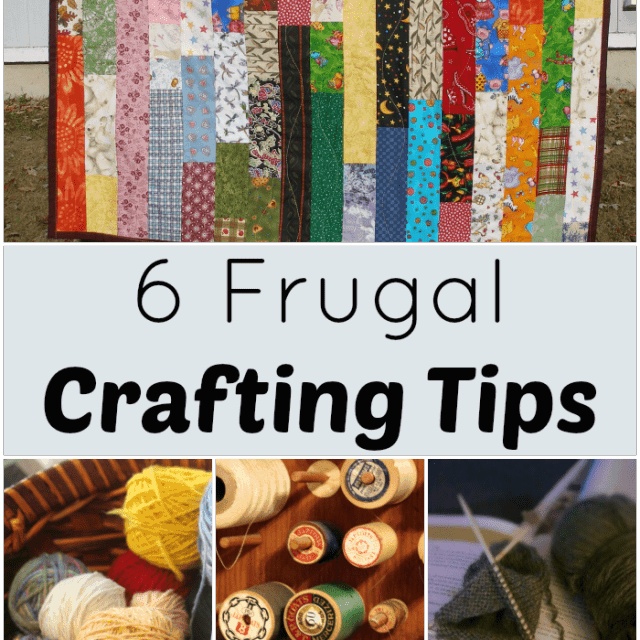 Maintain both your creative spirit and your budget with these 6 frugal crafting tips.