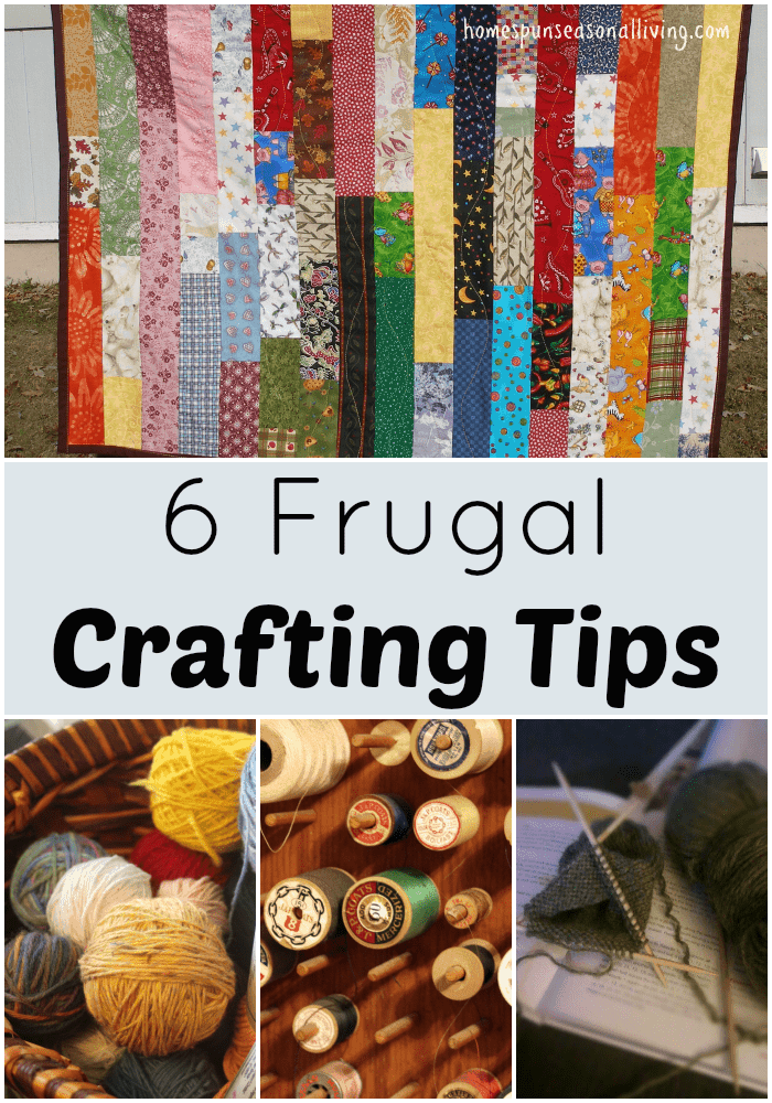 6 Frugal Crafting Tips