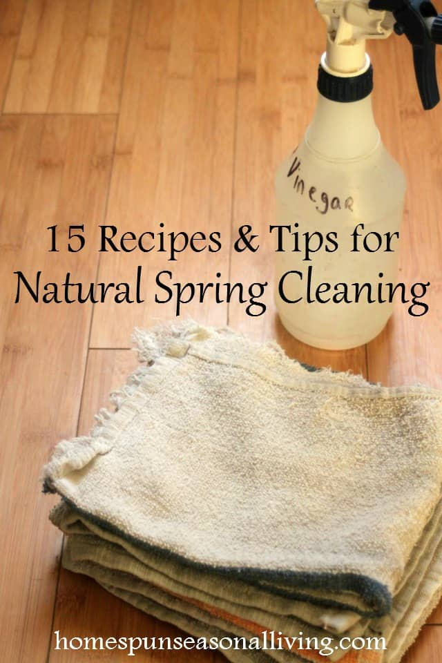 Skip the nasty chemicals and still get a deep clean with these 15 natural spring cleaning recipes and tips for a fresh and stress-free home.