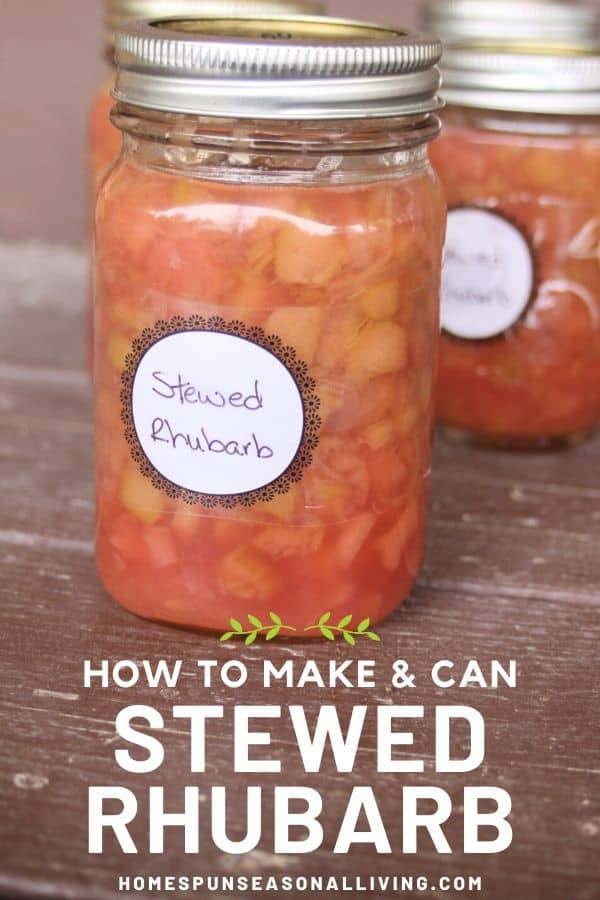 Jars of labeled stewed rhubarb on a wood table with text overlay.