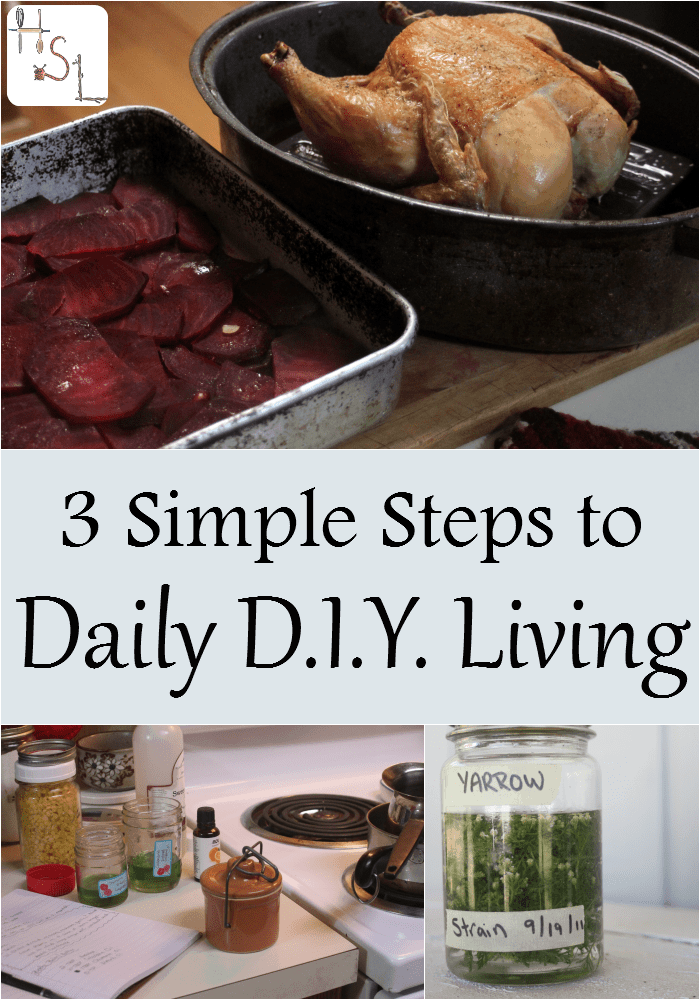 Keep your handmade living priorities front and center with these 3 simple steps to daily D.I.Y. living.