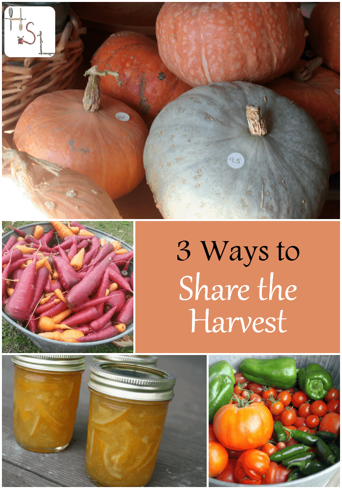 Use these 3 ways to share the harvest as opportunities to bless others and yourself.