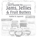 The Fiercely DIY Guide to Jams, Jellies, Fruit Butters E-Book