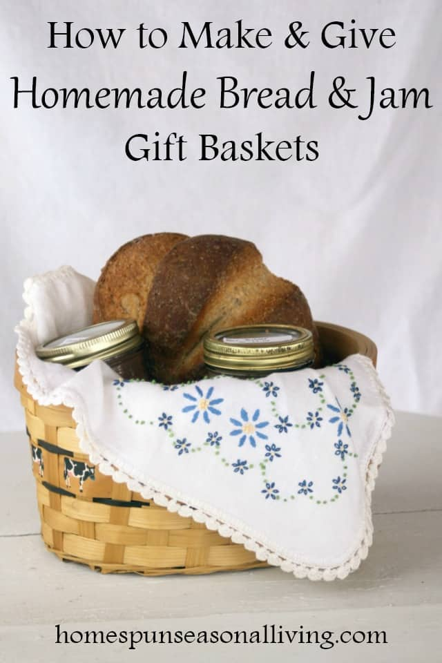 Give love by perfecting the art of making and giving homemade bread and jam gift baskets for every occasion and person on your gift list.