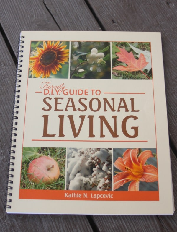 The Fiercely DIY Guide to Seasonal Living is a workbook with 12 lessons designed to help you get in touch with a more natural seasonal rhythm and lifestyle.
