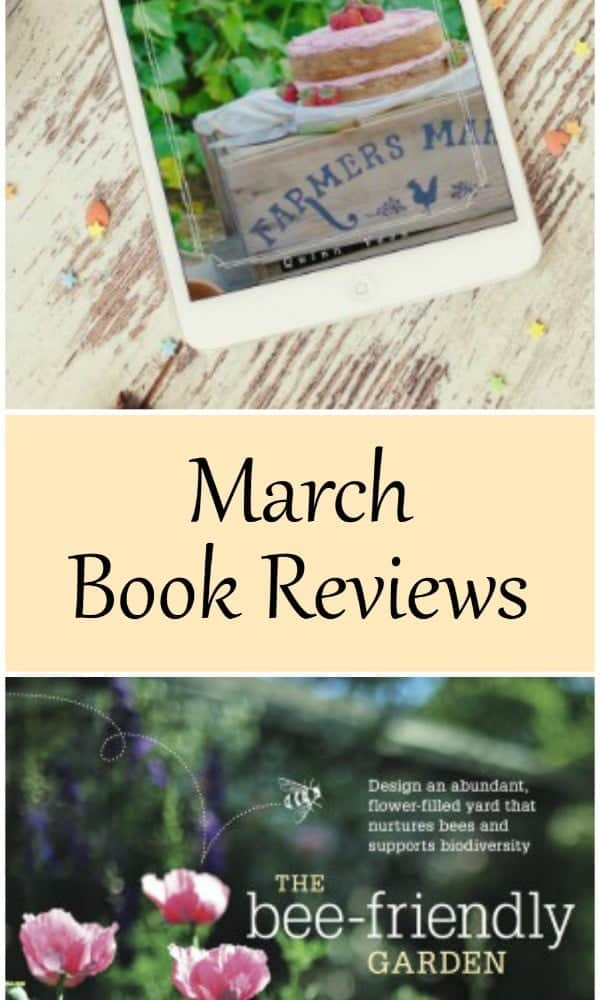 March Book Reviews : Cake Stand & Bee Friendly Gardens