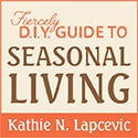 Guide to Seasonal Living Printed Book