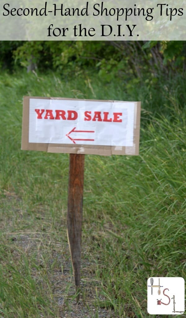Empower your creative and homesteading dreams while also preserving a healthy budget with these second-hand shopping tips for the D.I.Y.