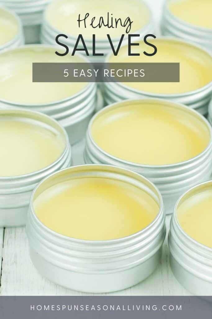 Metal tins without lids full of yellow salves with text overlay reading: healing salves 5 easy recipes.