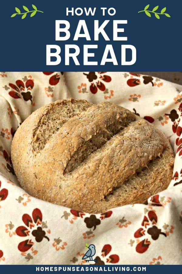 A round loaf of bread in cloth lined basket with text overlay.