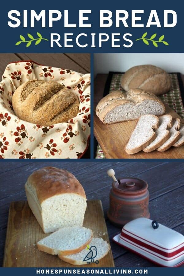 A collage of three photos of homemade bread with text overlay.