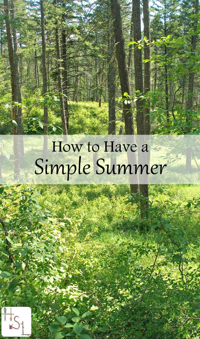 Enjoy the season and have a simple summer with these tips designed to embrace the joys of summer while skipping the overwhelm.