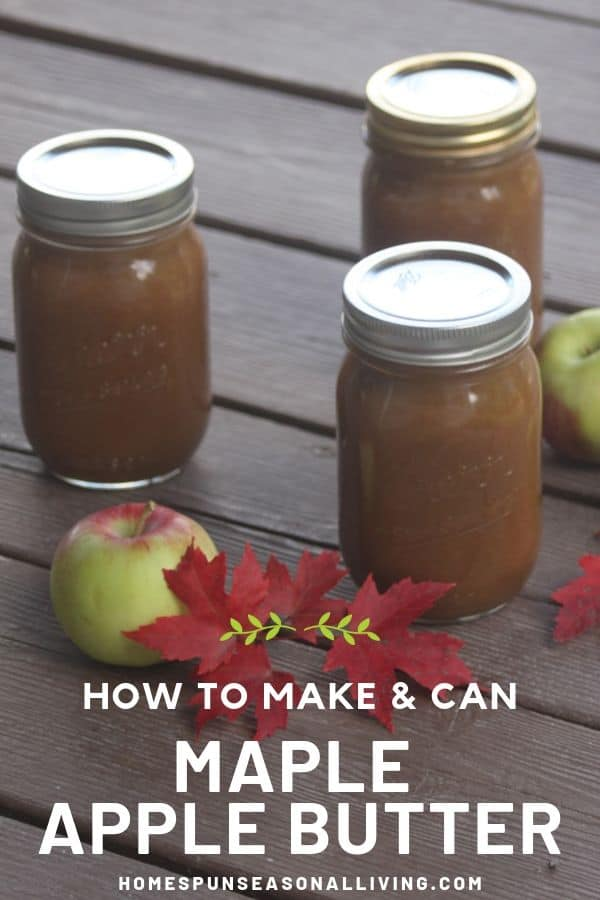 2 jars of maple apple butter on a table surrounded by red maple leaves and fresh apples with text overlay..