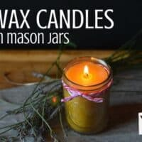 Easy Beeswax Candles in Mason Jars