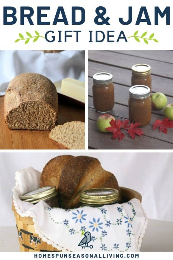 A collage of three photos of bread, jam, and a gift basket with bread and jam with text overlay.