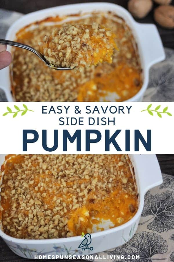 A collage of stacked photos with a spoonful of pumpkin casserole on top, a dish of casserole on the bottom, text overlay between.