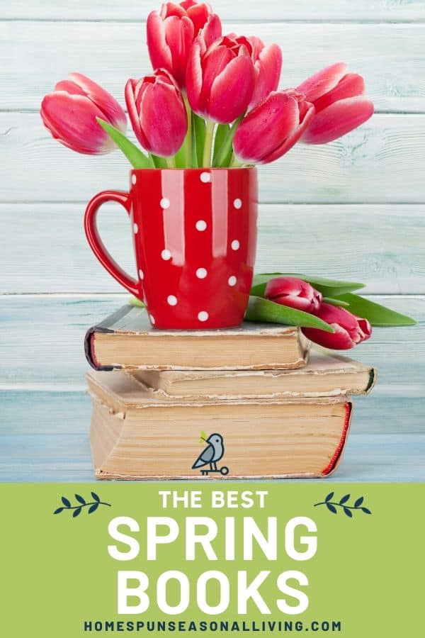 A red and white polka dotted mug full of tulips sitting on a stack of old books with text overlay.