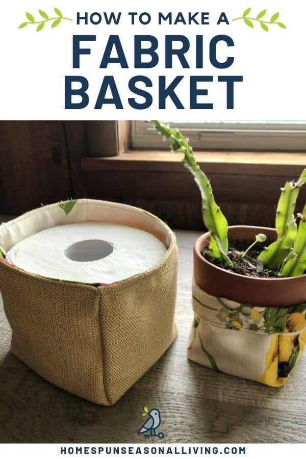 A fabric basket holding a roll of toilet paper next to a potted plant sitting in a fabric basket with text overlay.