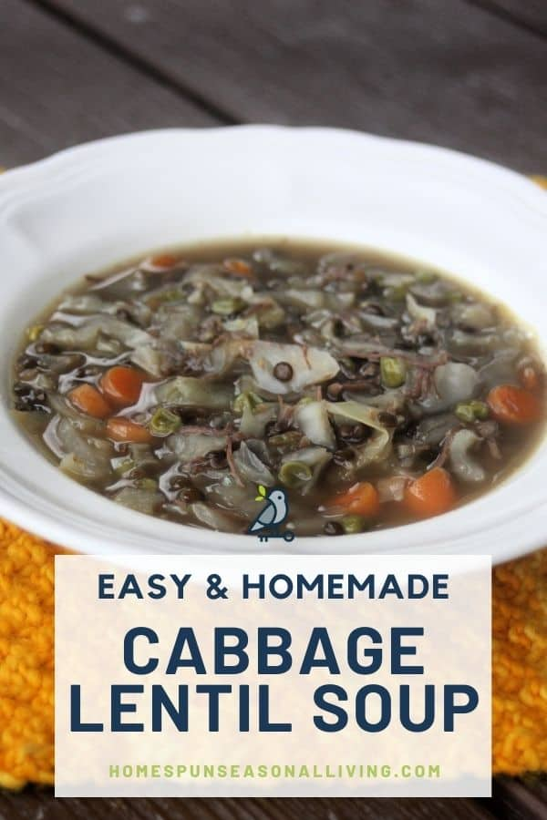 A white bowl full of cabbage lentil soup sitting on an orange table runner with text overlay reading: easy & homemade cabbage lentil soup.
